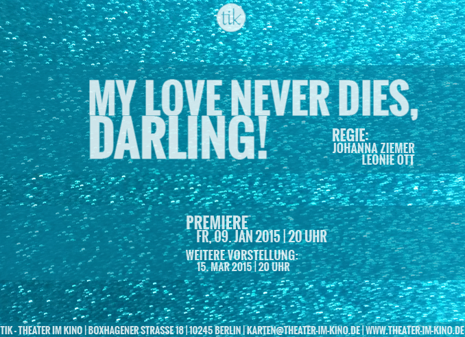 My love never dies, Darling!