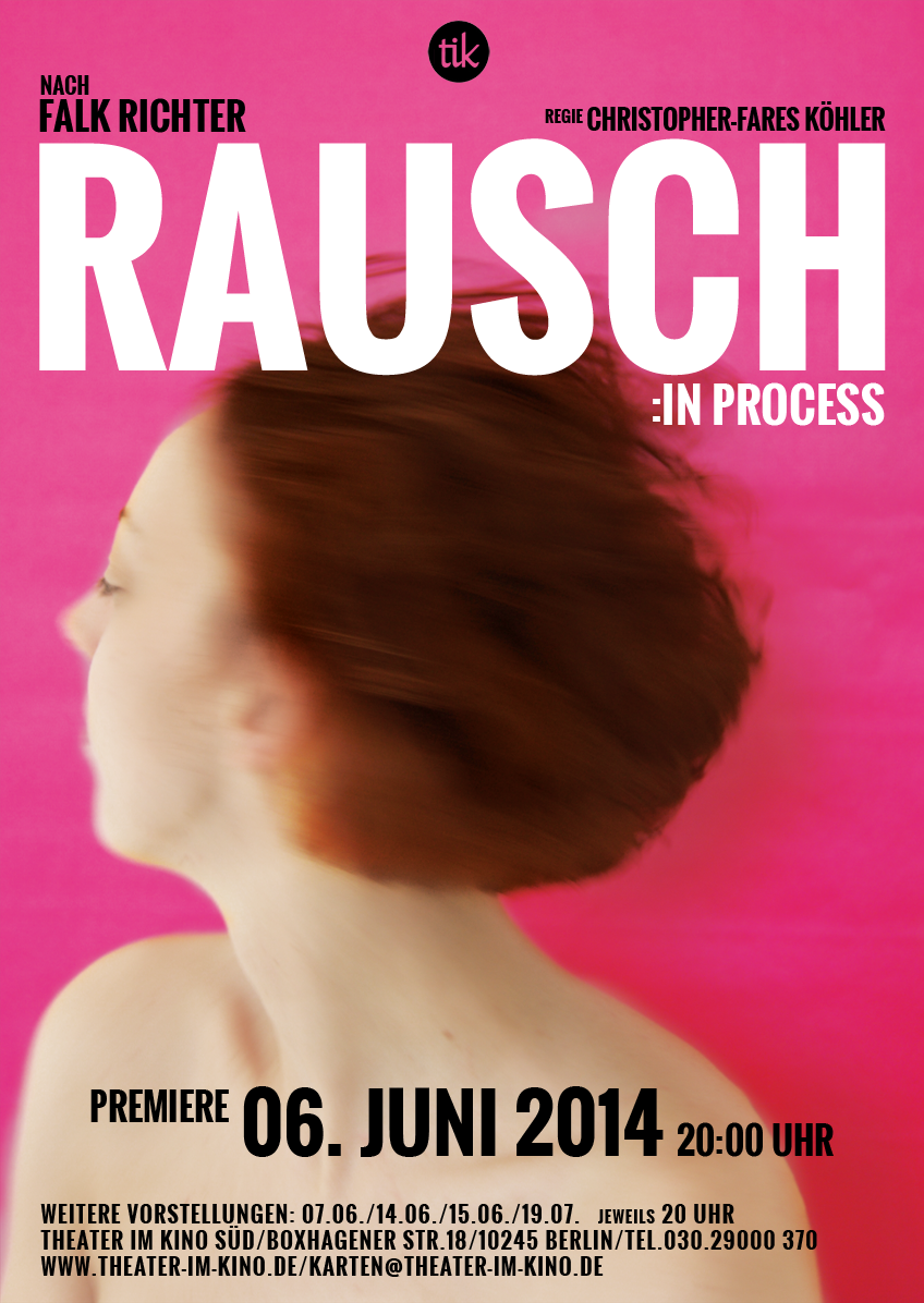 Rausch: in Process