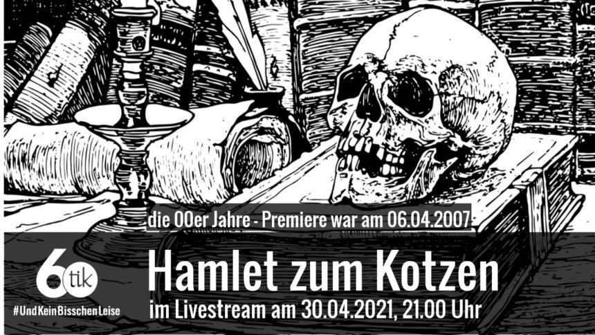 Die 00er Jahre – Hamlet zum Kotzen